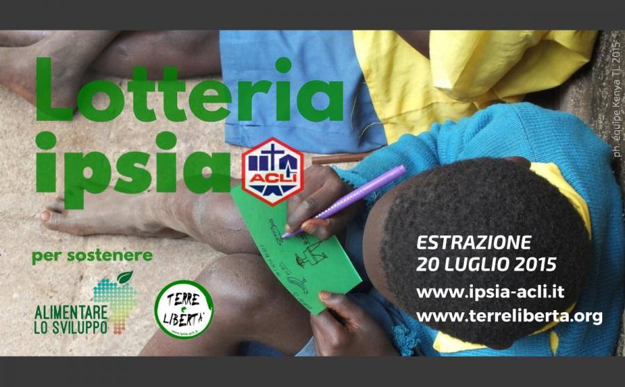 Lotteria IPSIA 2015 per Terre e Libertà e Alimentare lo Sviluppo